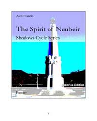 The Spirit of Neubeir by Ponicki, Alex