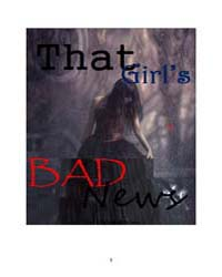 That Girls Bad News by K. Aysha