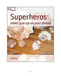 Superheros by Bloom