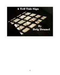A Tell Tale Sign by Drig, Dramel; Amanda, Jeske