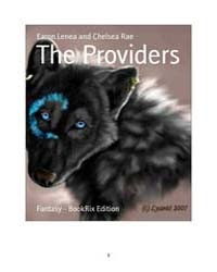 The Providers by Earon, Lenea; Chelsea, Rae