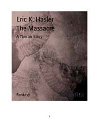 The Massacre by Eric, K. Hasler