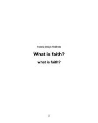 What is Faith? by Ireland, Shaye, McBride