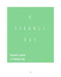 A Strange Day by Lowell, Kamen