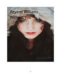 Without You by Williams, Reyann