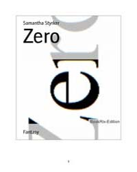 Zero by Styrker, Samantha