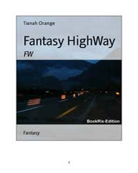 Fantasy Highway by Orange, Tianah