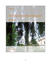 The Boy Who Hated Dragons by