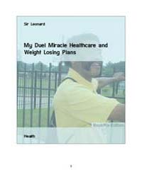 My Duel Miracle Healthcare and Weight Lo... by Leonard