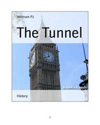 The Tunnel by Johnson, P. J.