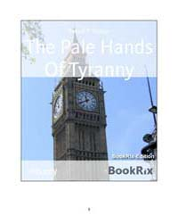 The Pale Hands of Tyranny by Clifton, Robert
