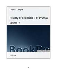 History of Friedrich II of Prussia by Carlyle, Thomas