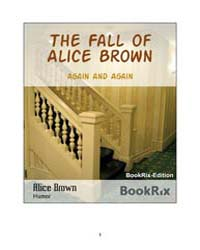 The Fall of Alice Brown by Brown, Alice