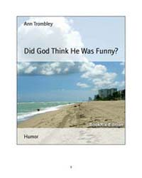 Did God Think He Was Funny? by Trombley, Ann
