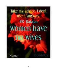 Women Have No Wives by Raksun, B. R.