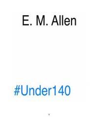 #Under140 by Allen, E. M.