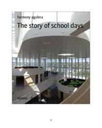 The Story of School Days by Agulera, Harmony