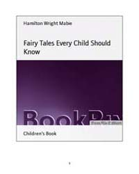 Fairy Tales Every Child Should Know by Mabie, Hamilton Wright