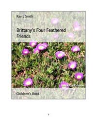 Brittanys Four Feathered Friends by Ray, L., Smith