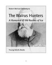 The Walrus Hunters by Ballantyne, Robert Michael