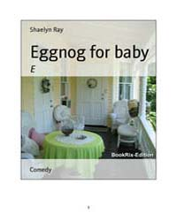 Eggnog for Baby by Ray, Shaelyn