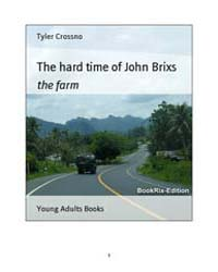 The Hard Time of John Brixs by Crossno, Tyler