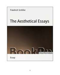 The Aesthetical Essays by Schiller, Friedrich