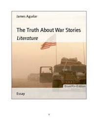 The Truth About War Stories by Aguilar, James