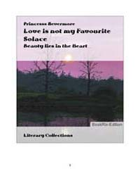 Love is Not My Favourite Solace by