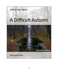 A Difficult Autumn by Jeffrey, Allen, White