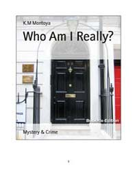 Who Am I Really? by Montoya, K.M.