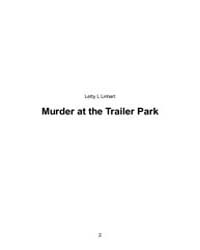 Murder at the Trailer Park by Letty, , Linhart