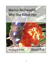 Why She Killed Her by Redhead, Marisa