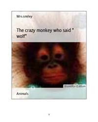 The Crazy Monkey Who Said Wolf by Smiley