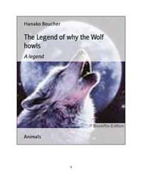 The Legend of Why the Wolf by