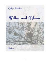 Wither and Bloom by Hamilton, Caitlyn