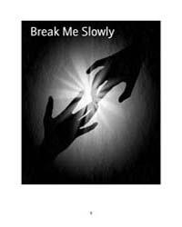 Break Me Slowly by Chris