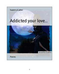 Addicted Your Love.. . by Jaber, Hazem Al