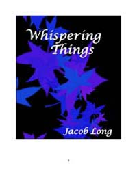 Whispering Things by Long, Jacob