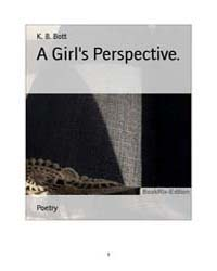 A Girls Perspective by K., B., Bott