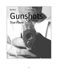 Gunshots by Karina
