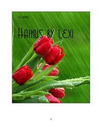 Haikus by Lexi by Garduno, Lexi