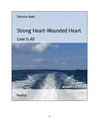 Strong Heart-Wounded Heart by Axel, Serena