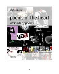 Poems of the Heart by Perez, Shalyse