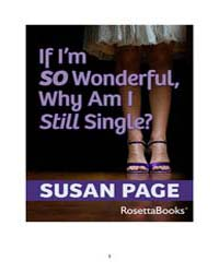 If Im So Wonderful, Why Am I Still Singl... by Page, Susan