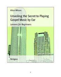 Unveiling the Secret to Playing Gospel M... by Alice Wilson