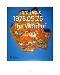 1978.05.25 - the Word of God by Lord Jesus