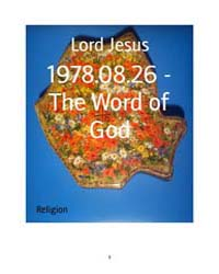 1978.08.26 - the Word of God by Lord Jesus