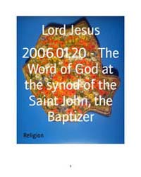 2006.01.20 - the Word of God at the Syno... by Lord Jesus