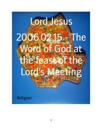 2006.02.15 - the Word of God at the Feas... by Lord Jesus